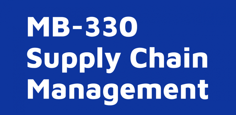 MB-330 Supply Chain Management – course on-demand