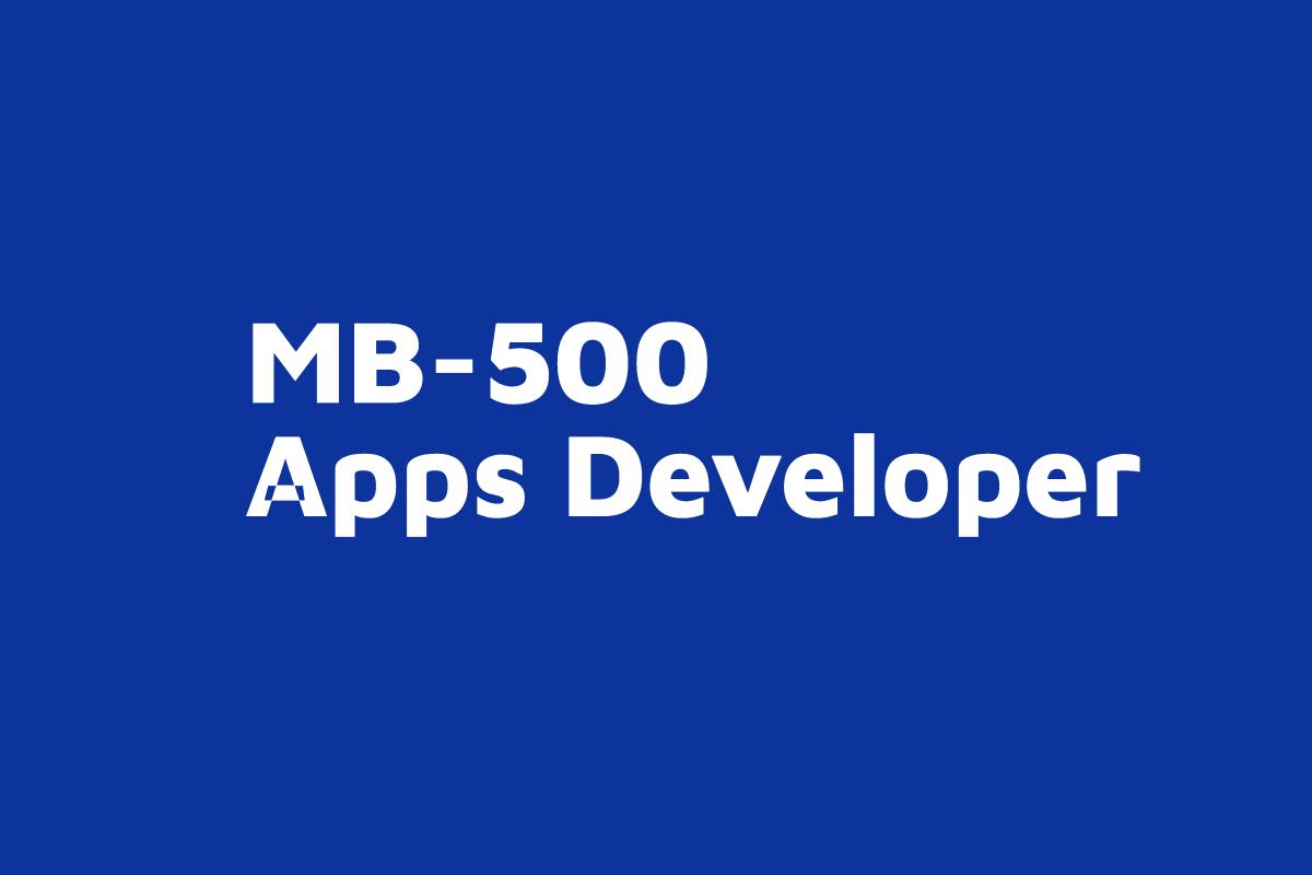 MB 500 Apps Developer D365FO