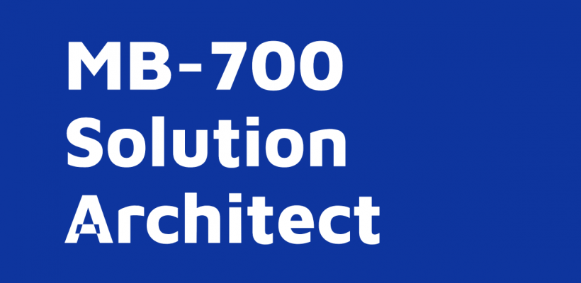 MB-700 Apps Solution Architect – course on-demand