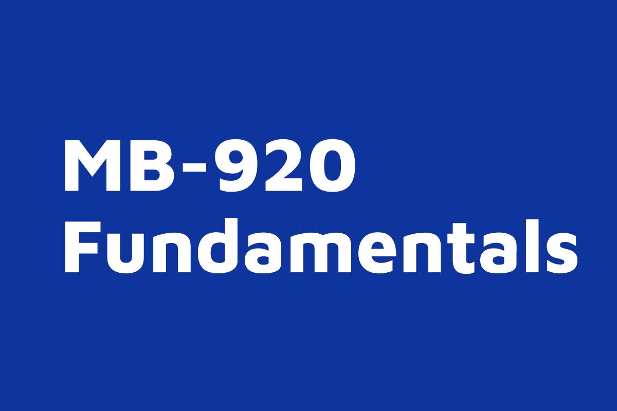 MB 920 Dynamics 365 Fundamentals Finance and Operations