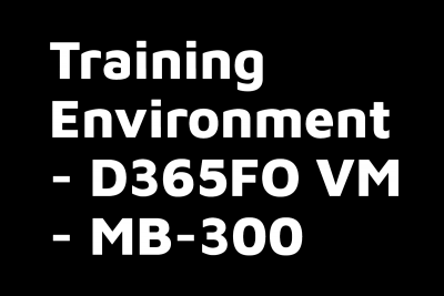 Training Environment VM for MB 300 Core