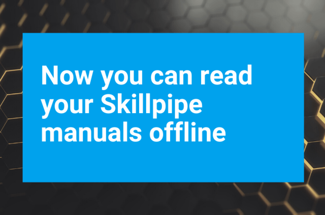 Now you can read your Skillpipe manuals offline