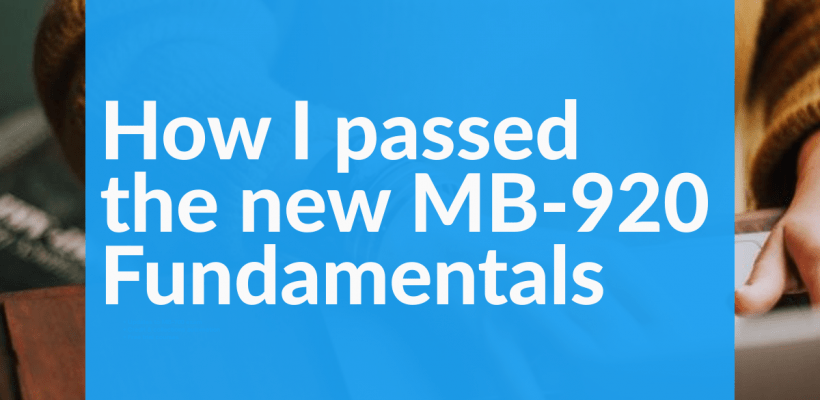 How I passed the new MB-920 Fundamentals