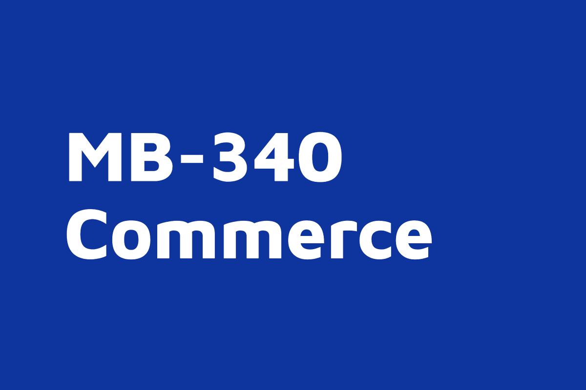 MB 340 Commerce Course Microsoft Dynamics