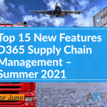 Top 15 New Features D365 Supply Chain Management Summer 2021 wide