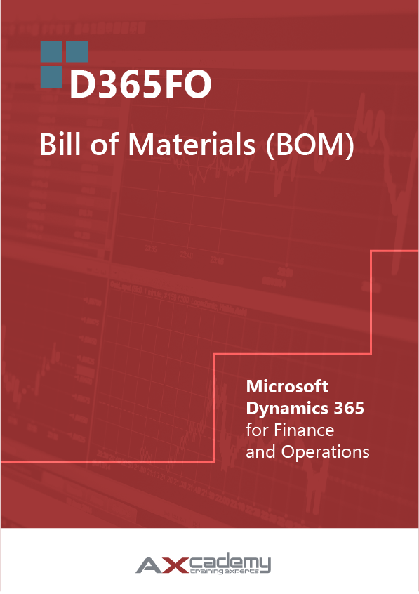 Bills of Materials in Microsoft Dynamics 365 for Finance and Operations tm