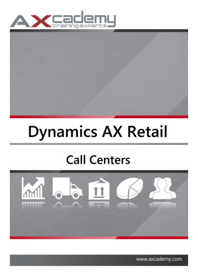 Call Center in Microsoft Dynamics AX 2012 for Retail - training manuals
