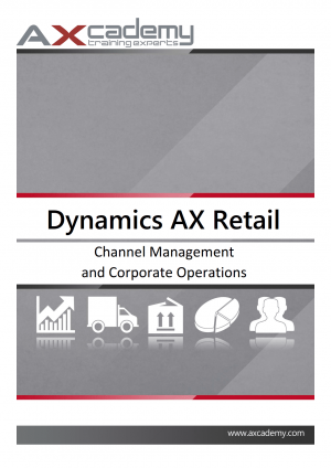 Channel Management and Corporate Operations in Microsoft Dynamics AX 2012 for Retail - training materials