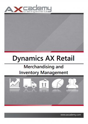 Merchandising and Inventory Management in Microsoft Dynamics AX 2012 for Retail - training materials