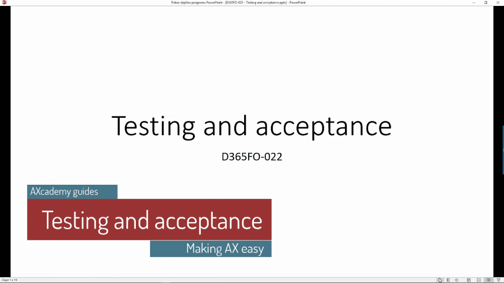D365 Testing and Acceptance in depth video