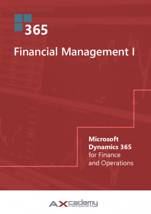 D365FO Financial Management I training material