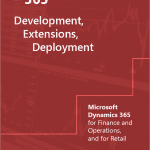 Development Extensions Deployment for Microsoft Dynamics 365 for Finance and Operations Training materials