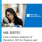 MB-300T01 Core common features of Dynamics 365 for Finance and Operations