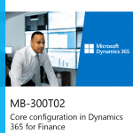 MB-300T02 Core configuration in Dynamics 365 for Finance and Operations