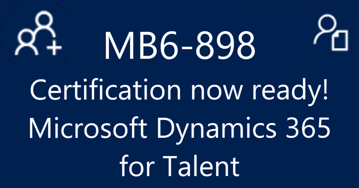 MB6-898 certification Microsoft Dynamics 365 for Talent