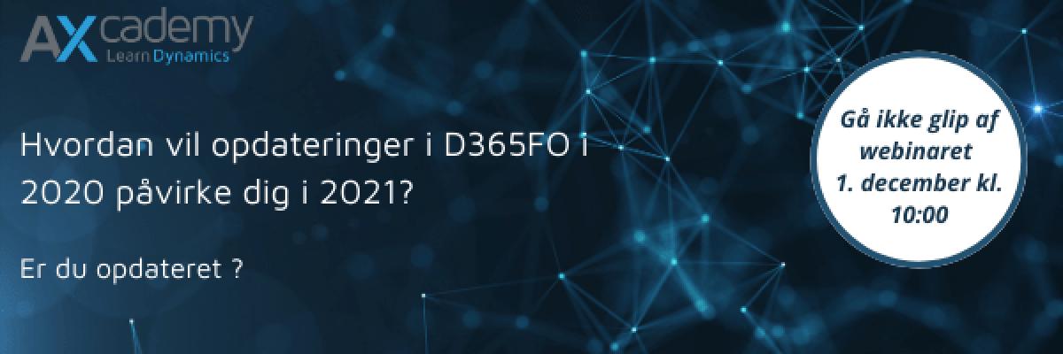 Hvordan vil opdateringer til D365FO påvirke dig i 2021